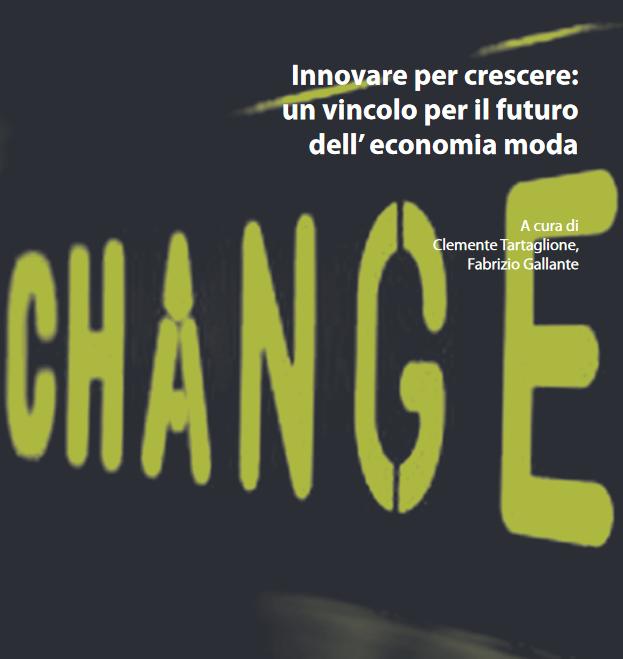 Innovare per crescere: un vincolo per il futuro dell'economia moda
