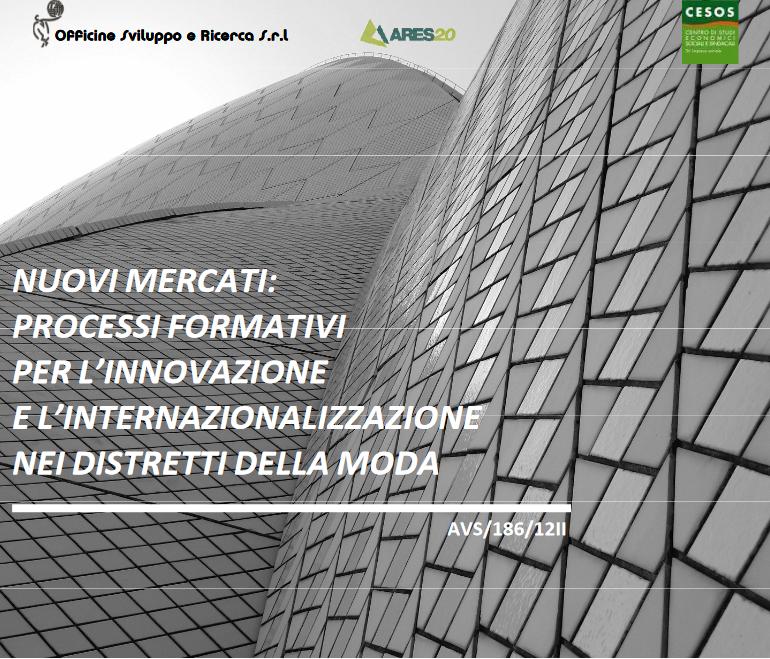 Nuovi mercati: processi formativi per l'innovazione e l'internazionalizzazione nel distretto moda